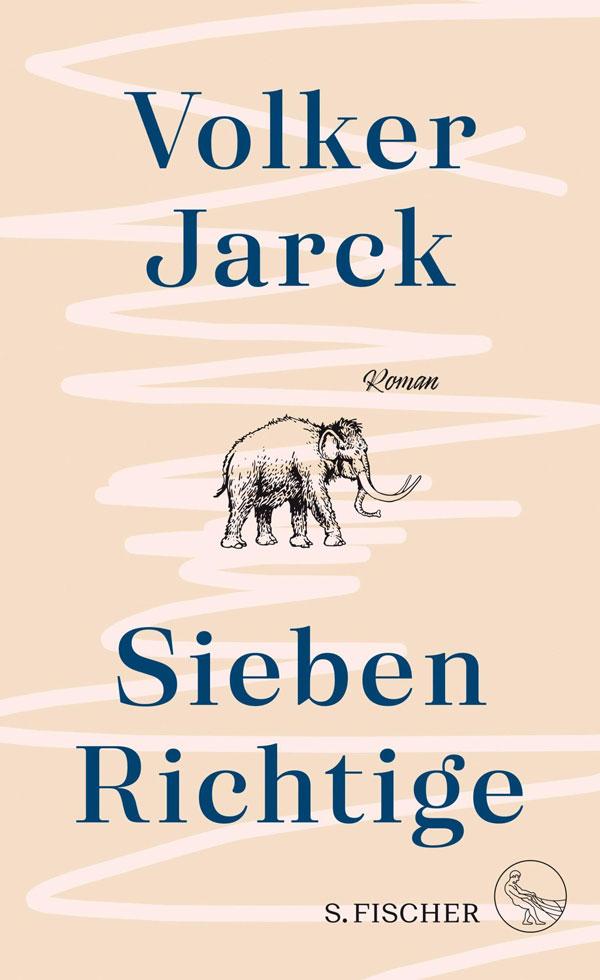 «Sieben Richtige», ein Roman von Volker Jarck im Buchladen von Eva-Maria Graß